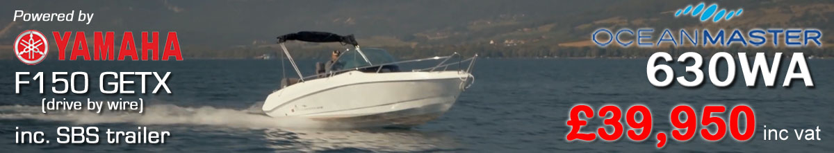 NEW Oceanmaster 630WA £39950 Oceanmaster Powerboats UK Dealers