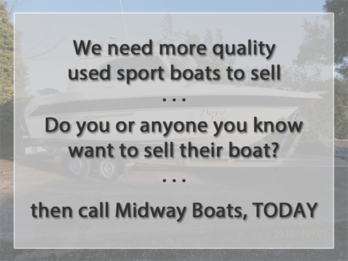 Sell your boat to Midway Boats